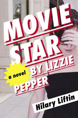 Image for Movie Star by Lizzie Pepper