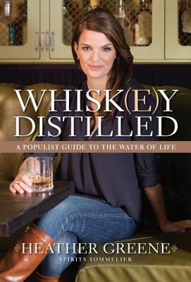Image for Whiskey Distilled: A Populist Guide to the Water of Life