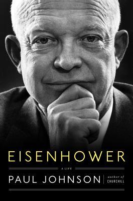 Eisenhower: A Life, Johnson, Paul