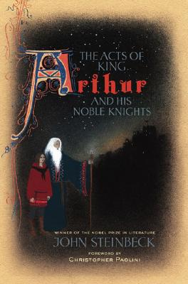 The Acts of King Arthur and His Noble Knights, John Steinbeck