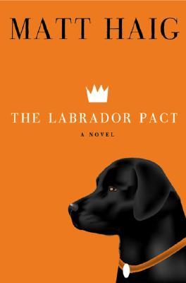 Image for The Labrador Pact: A Novel