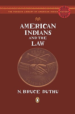 Image for American Indians and the Law (The Penguin Library of American Indian History)