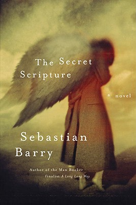The Secret Scripture: Library Edition, Barry, Sebastian