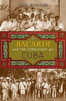 Image for Bacardi and the Long Fight for Cuba