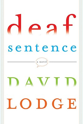 Image for DEAF SENTENCE A NOVEL