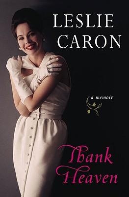 Thank Heaven, Caron, Leslie