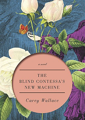 Image for The Blind Contessa's New Machine: A Novel