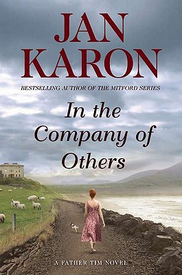 In the Company of Others: A Father Tim Novel [Hardcover], Jan Karon (Author)