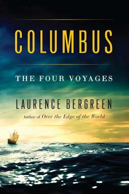 Columbus : The Four Voyages, Bergreen, Laurence