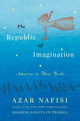 Image for The Republic of Imagination: America in Three Books