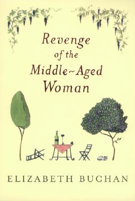 Revenge of the Middle-Aged Woman, Buchan, Elizabeth