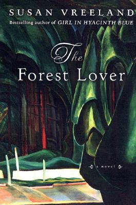 The Forest Lover, Vreeland, Susan