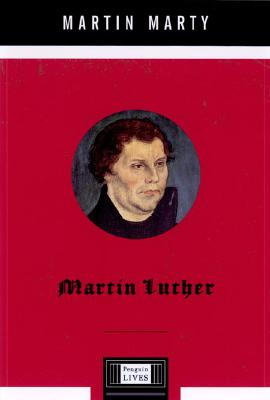 Image for Martin Luther: A Penguin Life (Penguin Lives)