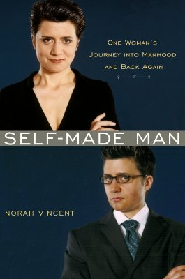 Image for Self-Made Man: One Woman's Journey into Manhood and Back Again