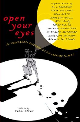 Image for Open Your Eyes: Extraordinary Experiences in Faraway Places