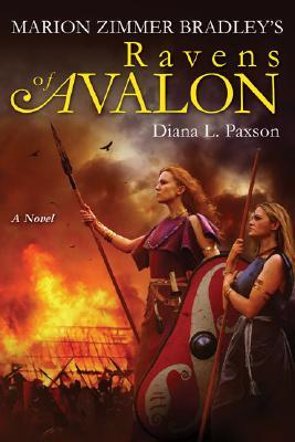 Marion Zimmer Bradley's Ravens of Avalon, Paxson, Diana L.; Bradley, Marion Zimmer