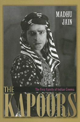 Image for The Kapoors: The First Family of Indian Cinema