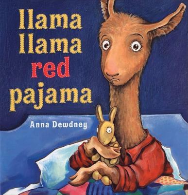 """Llama Llama Red Pajama, """"Dewdney, Anna"""""""