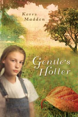 Image for Gentle's Holler (Maggie Valley Novels)