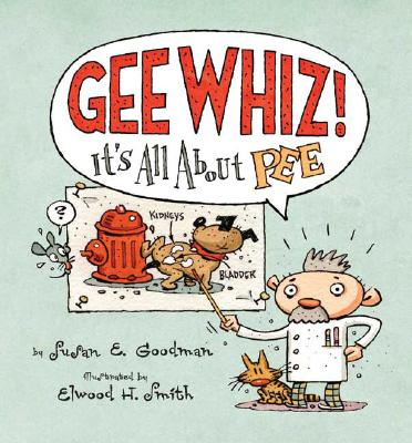 Image for Gee Whiz! It's all About Pee