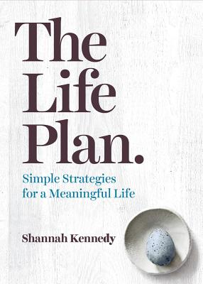 Image for The Life Plan: Simple Strategies for a Meaningful Life