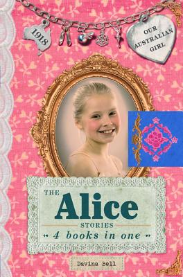 Image for Alice Stories: Our Australian Girl,