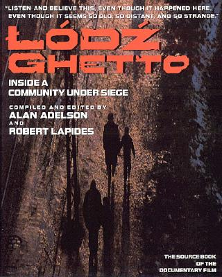Image for Lodz Ghetto: A Community History Told in Diaries, Journals, and Documents