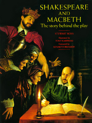 Image for SHAKESPEARE AND MACBETH THE STORY BEHIND THE PLAY