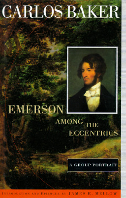 Image for Emerson among the Eccentrics: A Group Portrait