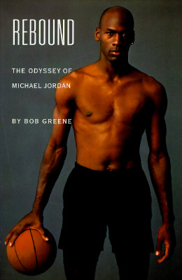 Image for Rebound: The Odyssey of Michael Jordan