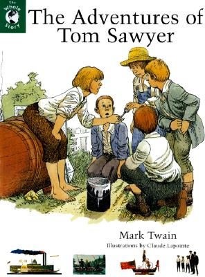 The Adventures of Tom Sawyer (The Whole Story), Twain, Mark
