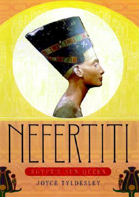 Image for Nefertiti: Egypt's Sun Queen