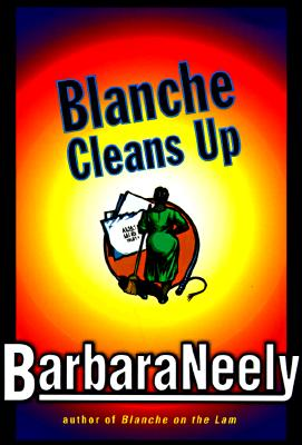 Image for BLANCHE CLEANS UP