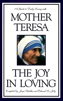 Image for Joy in Loving : A Guide to Daily Living With Mother Teresa