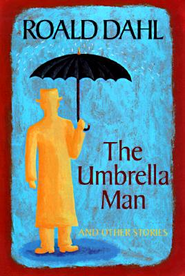 Image for The Umbrella Man and Other Stories Original title: The Great Automatic Grammatizor)