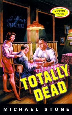Image for TOTALLY DEAD : A STREETER MYSTERY