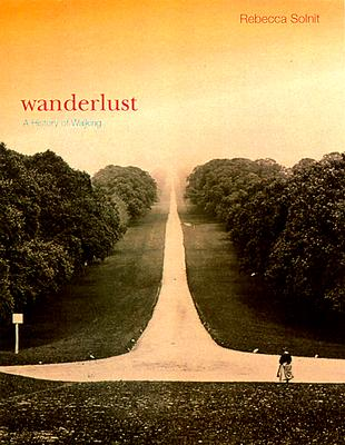 Image for Wanderlust: A History of Walking