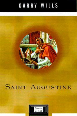 Image for Saint Augustine: A Penguin Life (Penguin Lives)