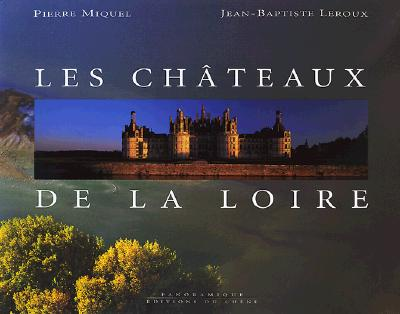 Image for The Chateaux of the Loire