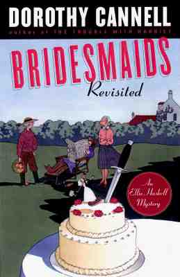 Bridesmaid Revisited (Ellie Haskell Mysteries), Dorothy Cannell