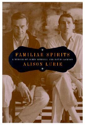 Image for Familiar Spirits: A Memoir of James Merrill and David Jackson