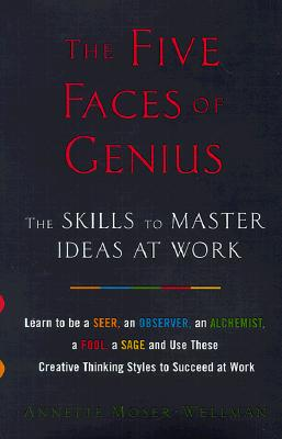 The Five Faces of Genius, Moser-Wellman, Annette