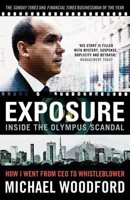 Image for Exposure: From President to Whistleblower at Olympus