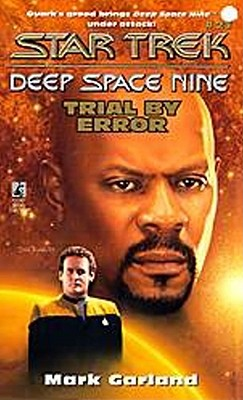 Trial By Error (Star Trek DS9 #21), Mark Garland