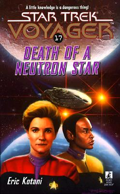 Image for Death Of A Neutron Star (Star Trek Voyager # 17)