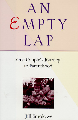 Image for An Empty Lap: One Couple's Journey to Parenthood.