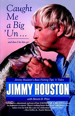 Caught Me a Big 'Un, Jimmy Houston