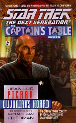 Dujonian's Hoard (Star Trek The Next Generation: The Captain's Table, Book 2), Michael Jan Friedman
