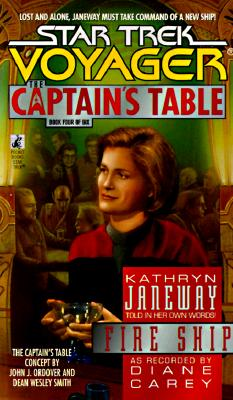 Image for Fire Ship (Star Trek Voyager The Captains Table #4)