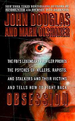 Obsession, John E. Douglas, Mark Olshaker